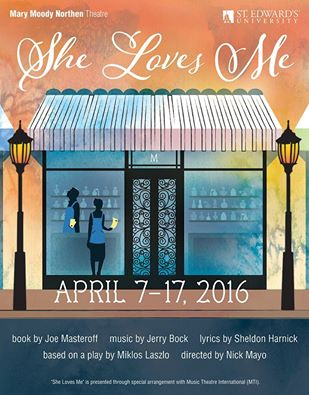 She Loves Me by Mary Moody Northen Theatre