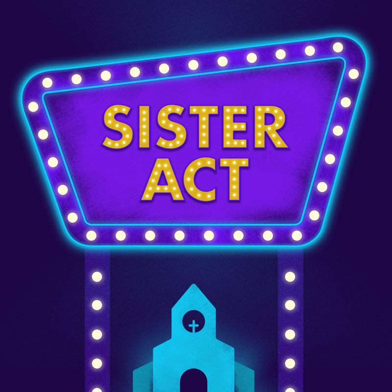 Sister Act by SummerStock Austin