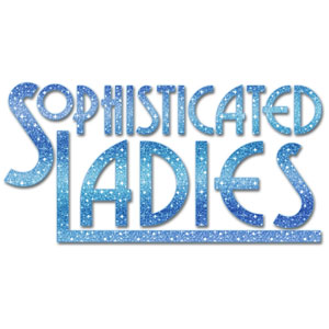 Sophisticated Ladies, the Duke Ellington musical by Zach Theatre