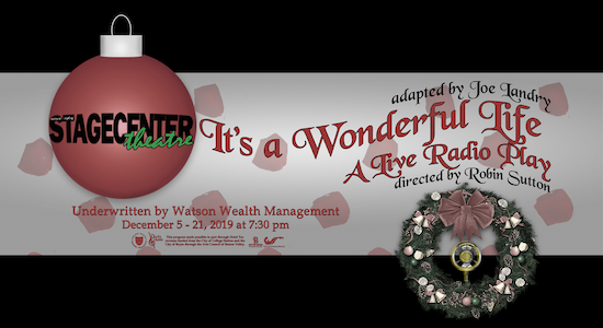 It's A Wonderful Life, a Live Radio Play by StageCenter Community Theatre