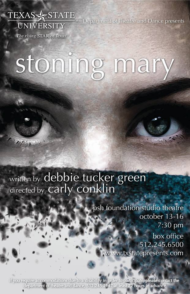 Stoning Mary by Texas State University