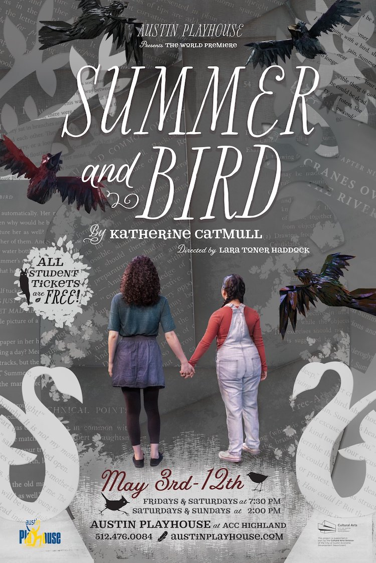 Summer and Bird by Austin Playhouse