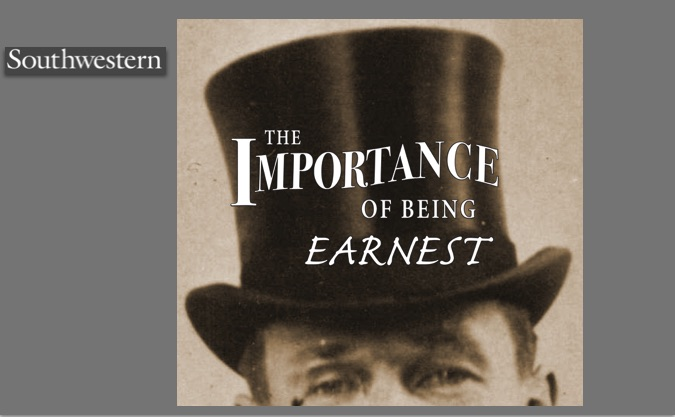 The Importance of Being Earnest by Southwestern University