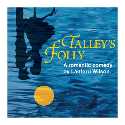 Talley's Folly by Vexler Theatre
