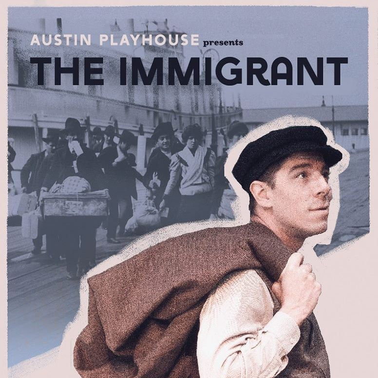 The Immigrant by Austin Playhouse