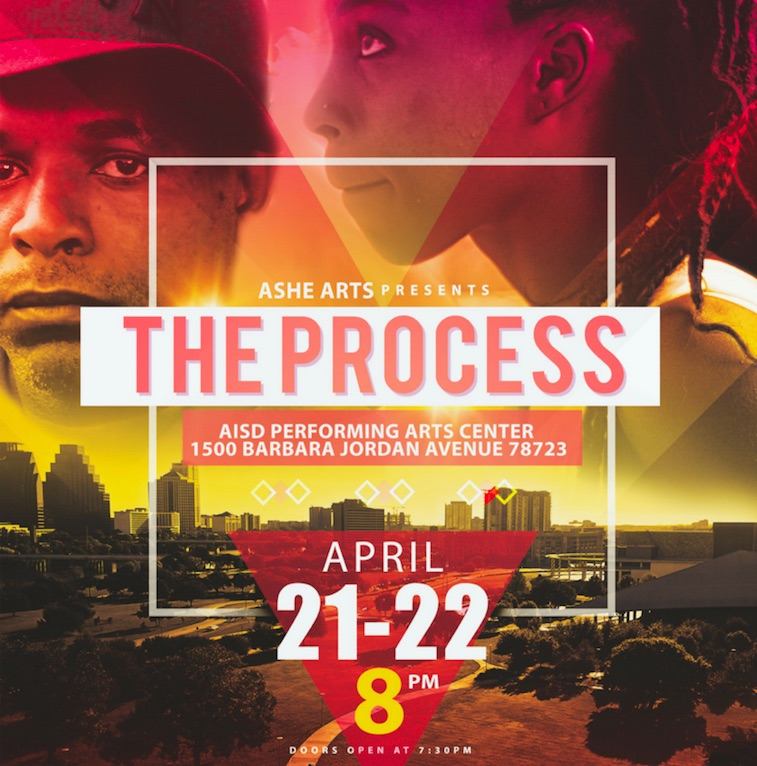 The Process by Ashé Arts Austin