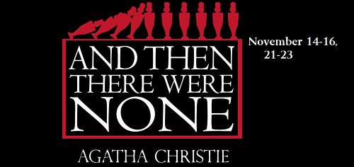 And Then There Were None by Vive Les Arts (VLA) Theatre