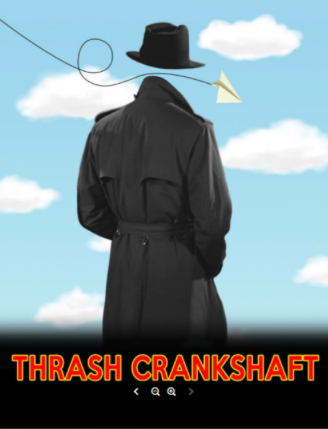 Thrash Crankshaft, P.I. (a series) by Overtime Theater