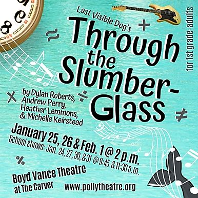 Through the Slumber Glass by Pollyanna Theatre Company