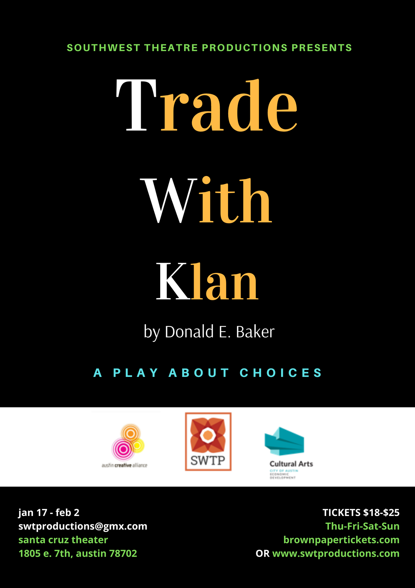Trade with Klan by Southwest Theatre Productions