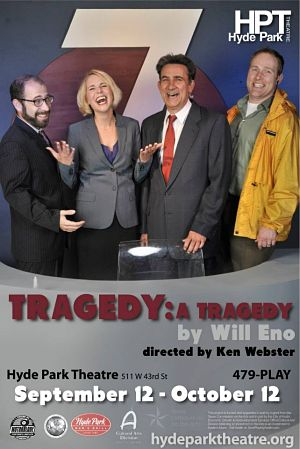 Tragedy: A Tragedy by Hyde Park Theatre