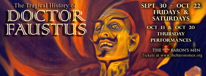 The Tragical History of Doctor Faustus by The Baron's Men