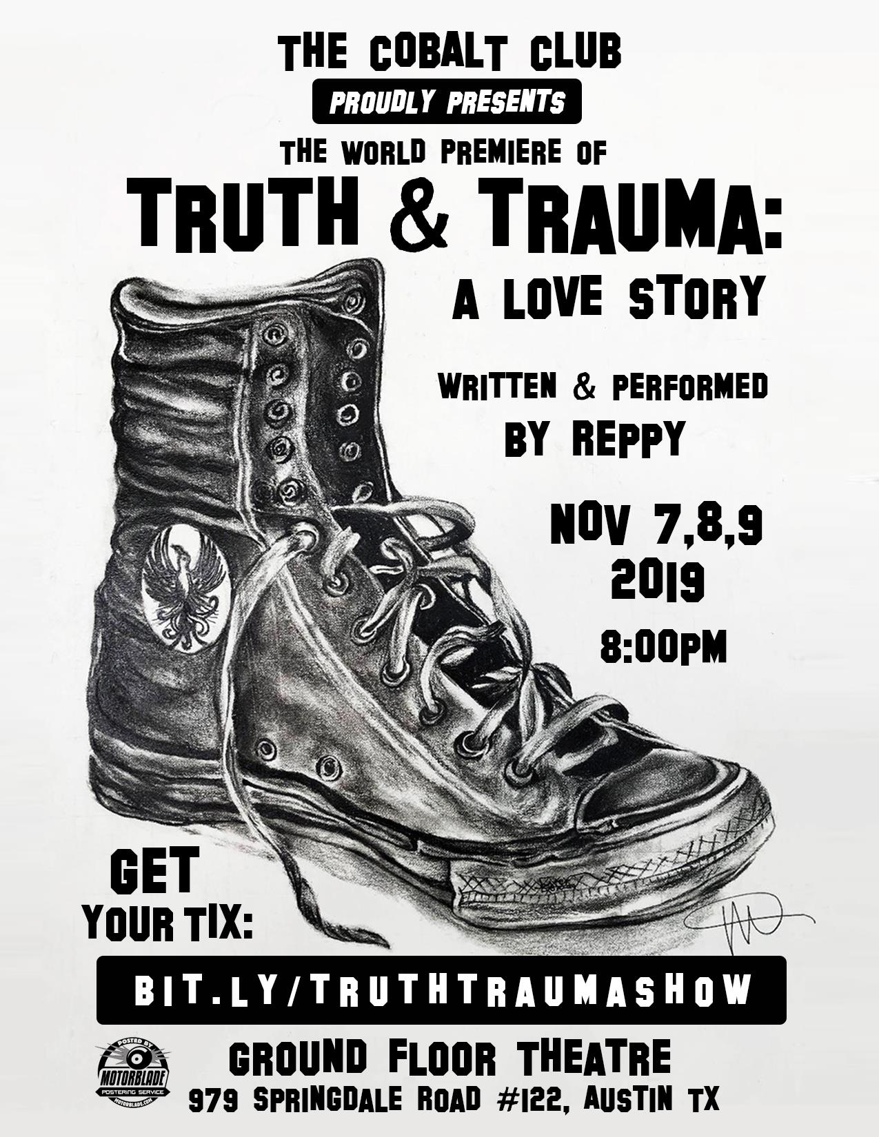 Truth & Trauma: A Love Story by Reppy