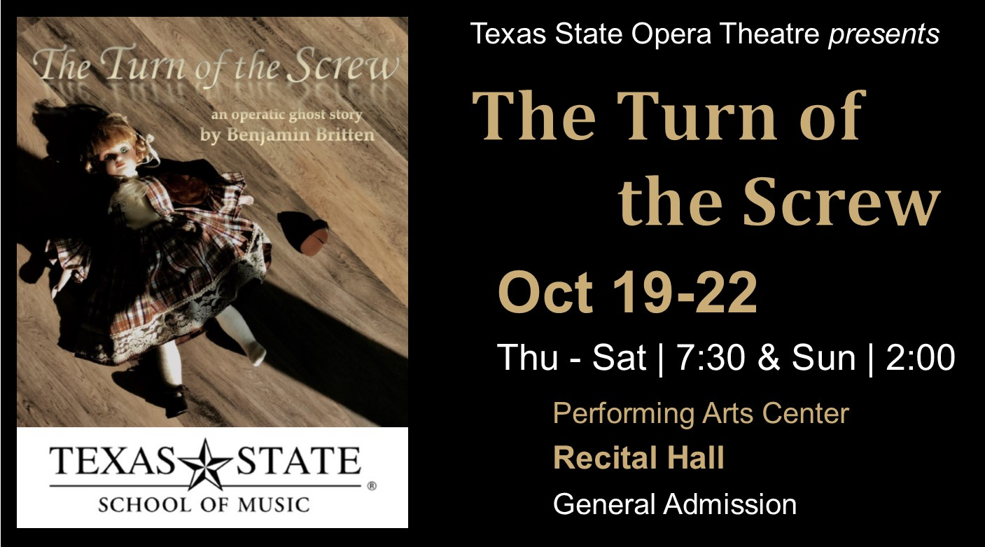The Turn of the Screw (opera) by Texas State University