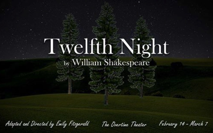 Twelfth Night by Overtime Theater