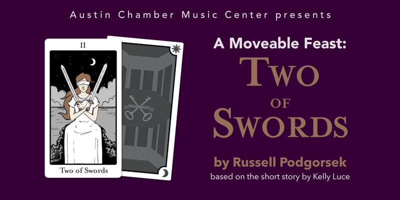 Two of Swords by Austin Chamber Music Center