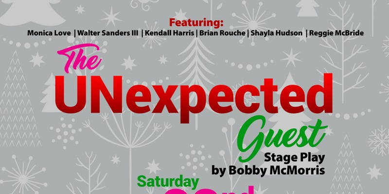 The UNexpected Guest by Bobby McMorris/B Mo Holy Productions, LLC