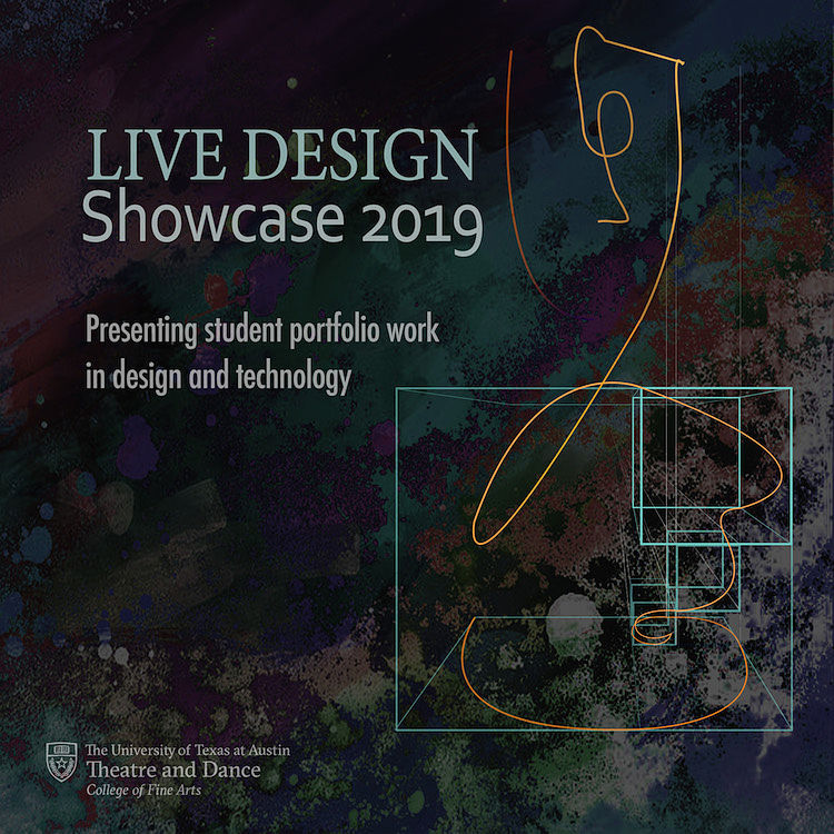 Live Design Showcase 2019 by University of Texas Theatre & Dance