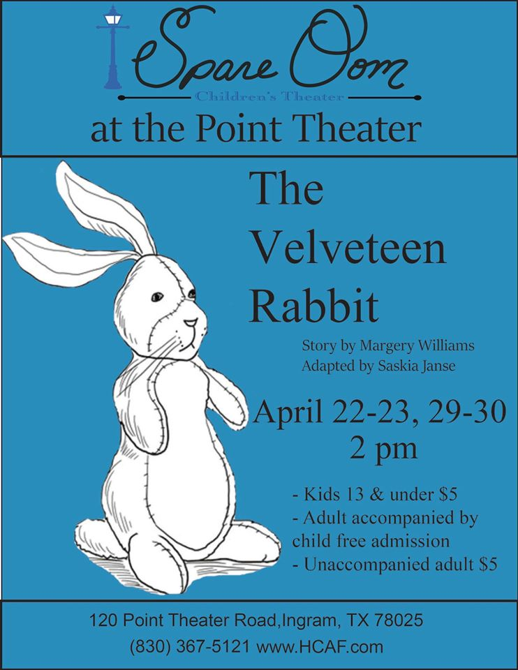 The Velveteen Rabbit by Hill Country Arts Foundation (HCAF)