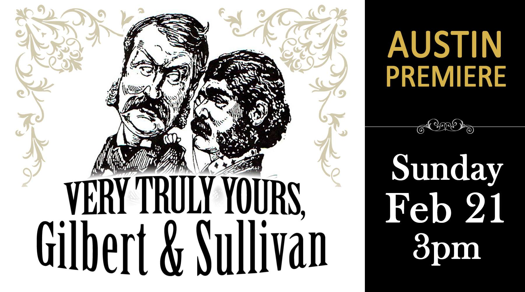Very Truly Yours by Gilbert & Sullivan Austin