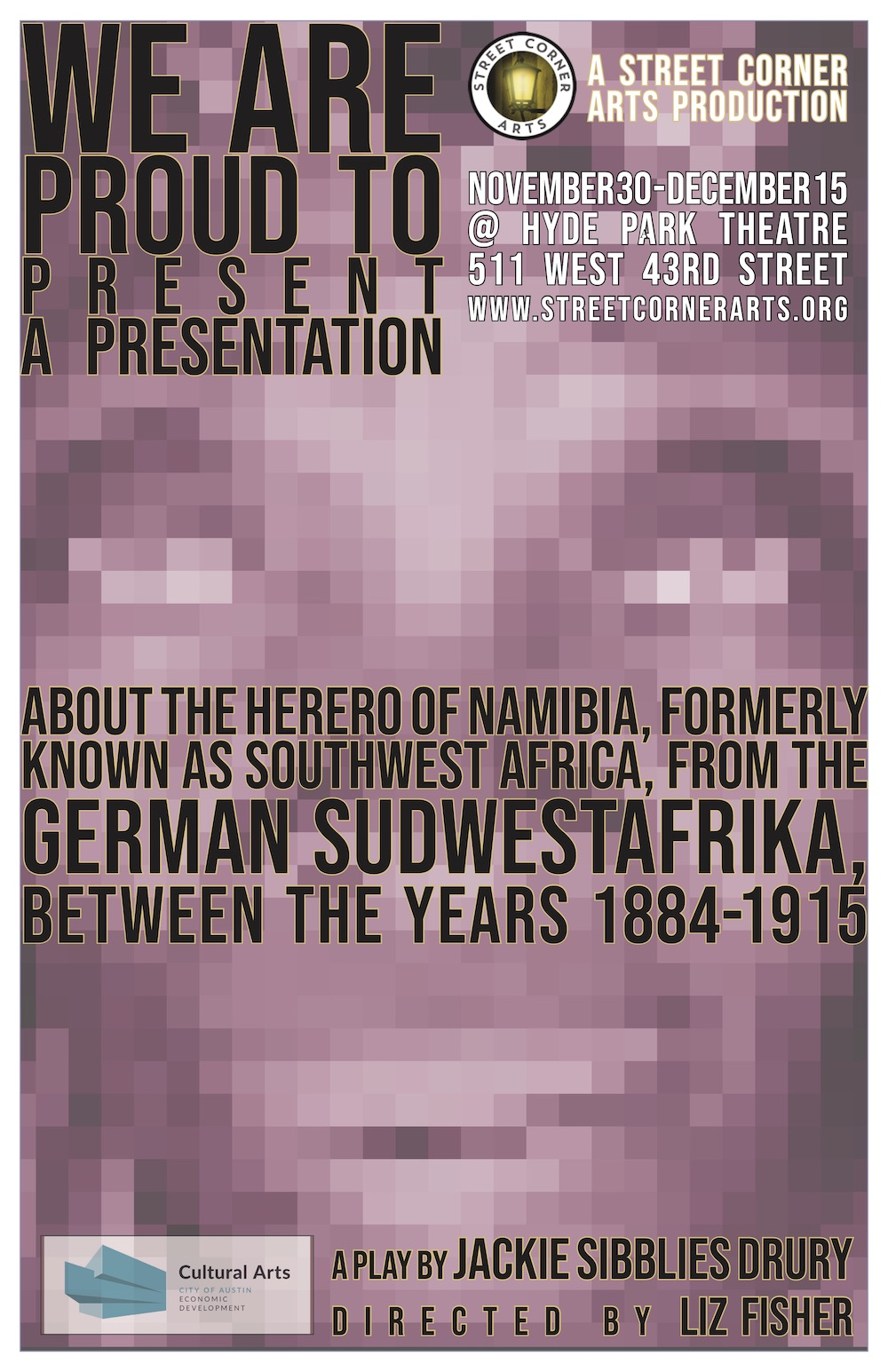 We Are Proud to Present a Presentation About the Herero of Namibia. . . by Street Corner Arts