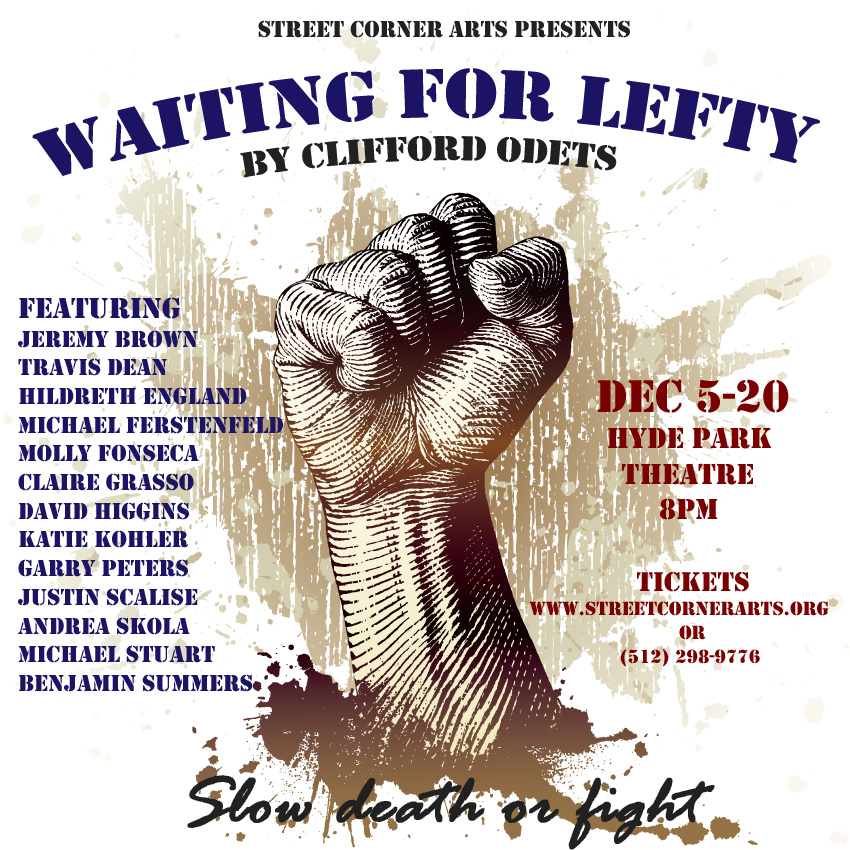 Waiting for Lefty by Street Corner Arts