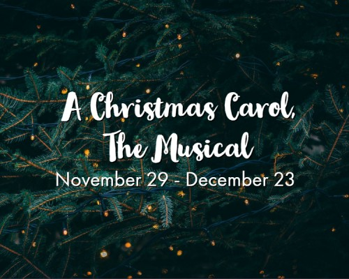 A Christmas Carol, the musical by Woodlawn Theatre