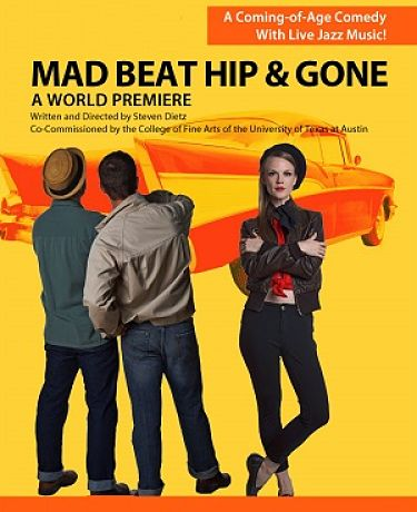 Mad Beat Hip & Gone by Zach Theatre